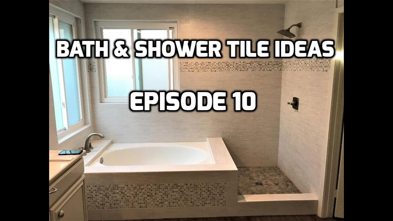 Bath & Shower Tile Ideas EPISODE 10 Roman Tub - YouTube