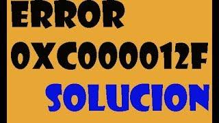 Error 0xc000012f IMAGEN INCORRECTA en windows 10/8/7 I SOLUCIÓN 2017