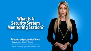 What Is A Security System Monitoring Station?