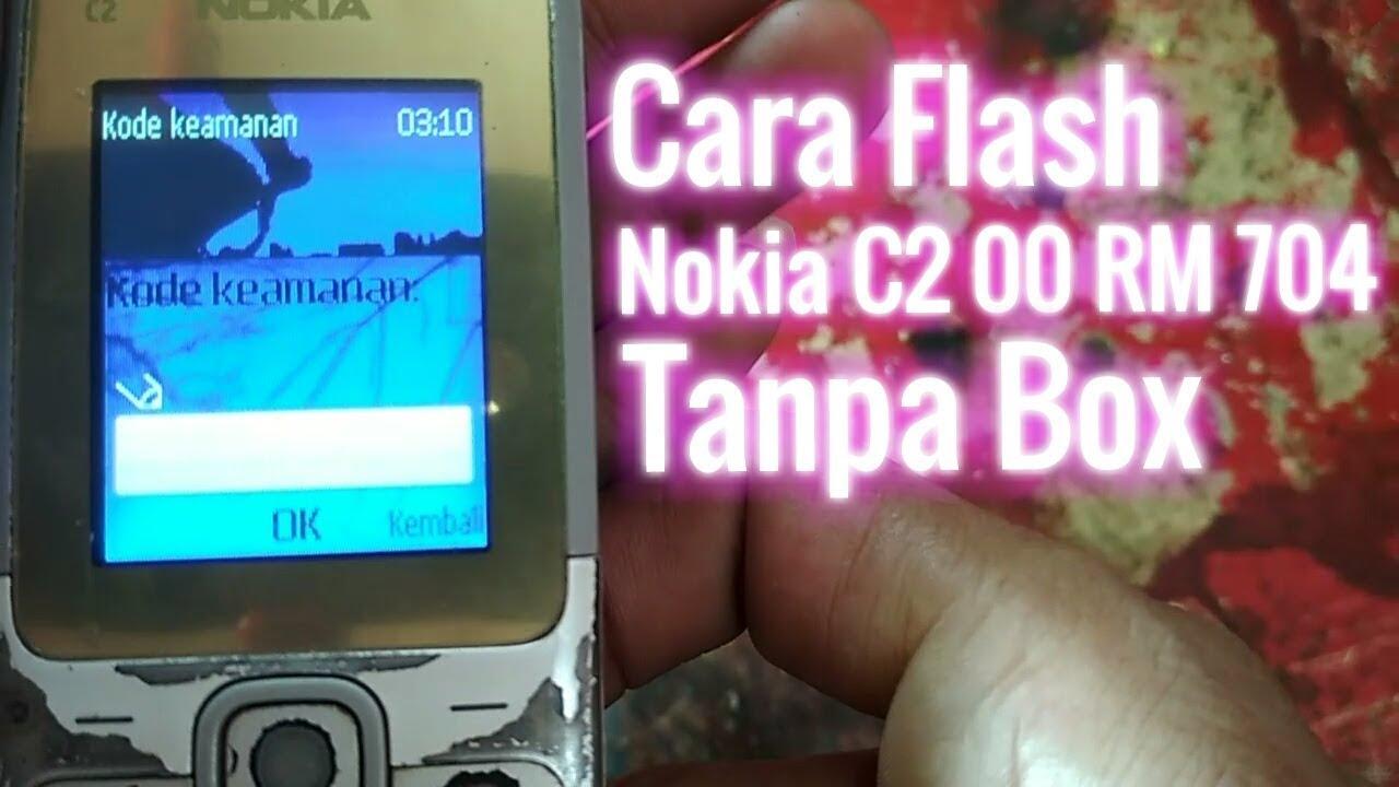 Cara Flash Nokia C2 00 Tanpa Box Youtube