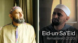 Eid-un Sa'Eid | Remastered | Lockdown Lessons