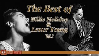 The Best of Billie Holiday & Lester Young - Vol. 2 | Jazz Music