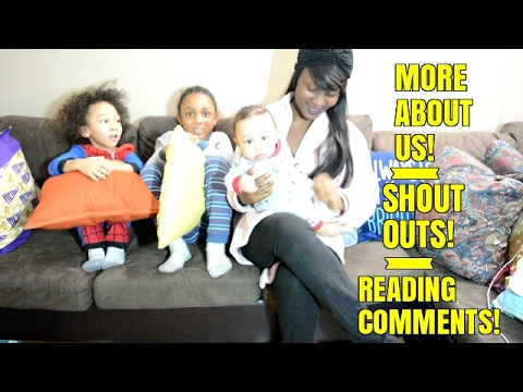 MORE ABOUT US! SHOUT OUTS! READING COMMENTS!