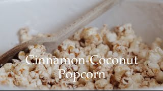 Cinnamon - Coconut Popcorn by Deliciously Ella