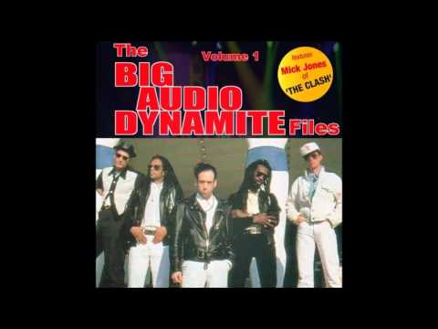 Big Audio Dynamite - The BAD Files (Volume 1)