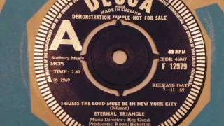 ETERNAL TRIANGLE - I GUESS THE LORD MUST BE IN NEW YORK CITY (1969)