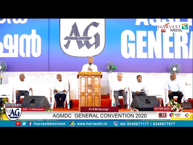 Pr P M George | A.G. Malayalam District Council General Convention 2020 | Day 3