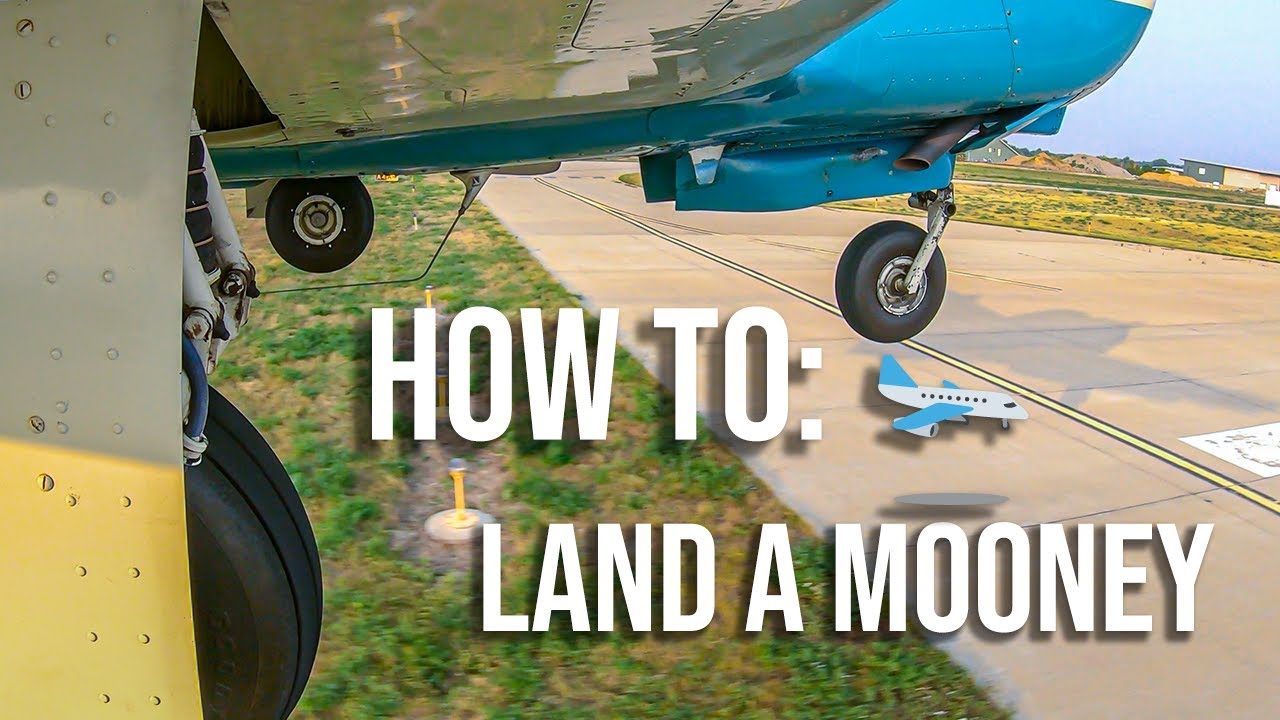 Download How to: Land a Mooney