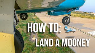 How to: Land a Mooney