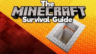 Building a Base Under Lava! ▫ The Minecraft Survival Guide (Tutorial Let's Play) [Part 256]