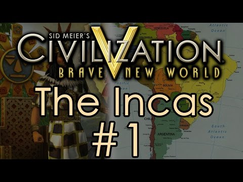 Civilization 5: Immortal Incas - Part 1
