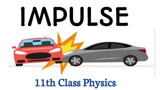 Impulse and Momentum in Urdu (Hindi) || 11th Class Physics || Chapter 3
