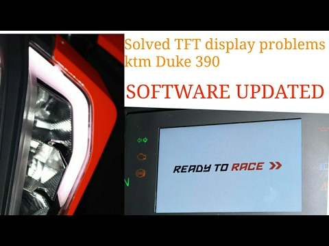 PROBLEMS SOLVED | KTM DUKE 390 | SOLVED TFT DISPLAY PROBLEM | 2017 EDITION  ||| (Issues / problems)