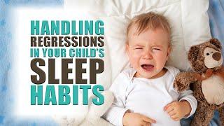 Handling Sleep Regressions