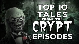 Top 10 - Tales from the Crypt Episodes