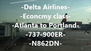 **TRIP REPORT** Delta Airlines | ATL-PDX | 737-900ER | N862DN