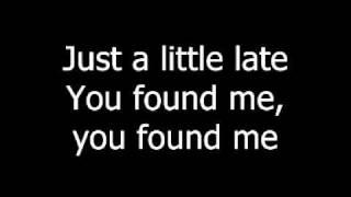 The Fray - You Found Me lyrics