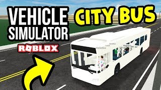 CITY BUS JOB in Roblox Vehicle Simulator