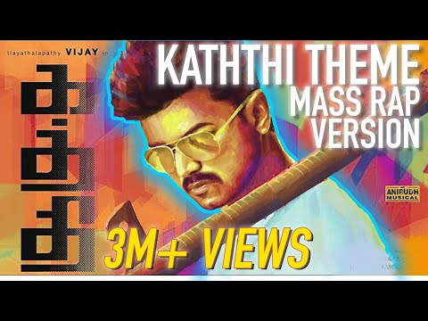 Kaththi Theme- Mass Rap Version l Swords of Destiny l Hip Hop l Vijay l Anirudh l ARK l
