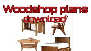Woodshop Plans Woodshop Project Ideas