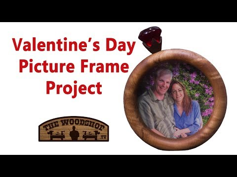 Woodturning Making A Picture Frame For Valentine's Day