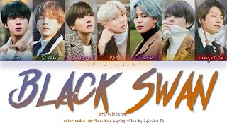 BTS (방탄소년단) - 'Black Swan' Lyrics (Color Coded_Han_Rom_Eng) [CORRECTED]