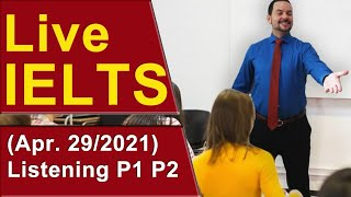 IELTS Live - Listening Section - Hear Band 9 - Part 1 and 2