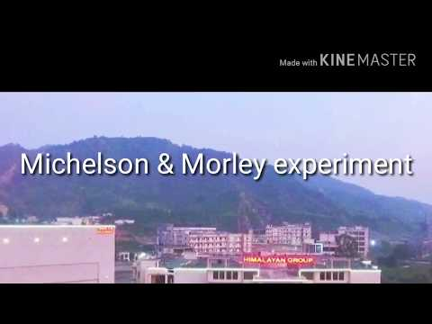 Lecture on Michelson and Morley experiment by prince khapra