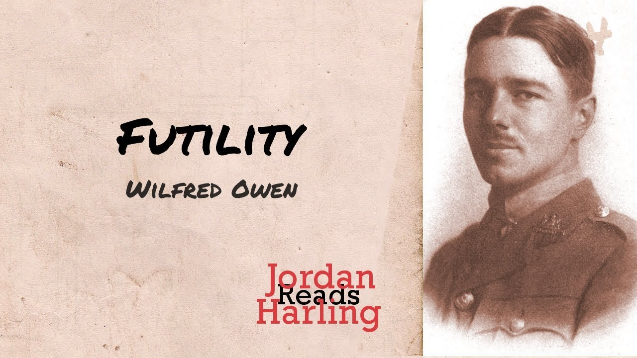 futility of war illustrated in wilfred owens poems essay (full name wilfred edward salter owen) english poet considered the leading english poet of the first world war, owen is remembered for realistic poems depicting the horrors of war, which were.