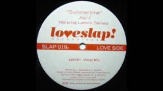Jay-J feat. Latrice Barnett - Summertime