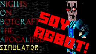 SOY AGBOT! Nights On Botcraft SIMULATOR Gameplay (Pre-Alpha) Juegos de subs!