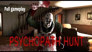 PSYCHOPATH HUNT Horror game full gameplay