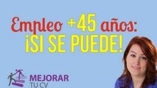 16. Buscar empleo con + 45 años: ¡Si se puede!