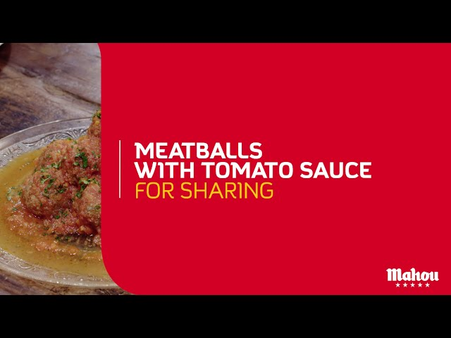 Mahou | Meatballs with tomato sauce for sharing | #gastronomyisbeering
