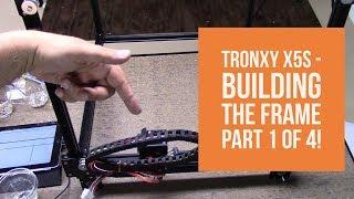 Tronxy X5S Assembly Instructions