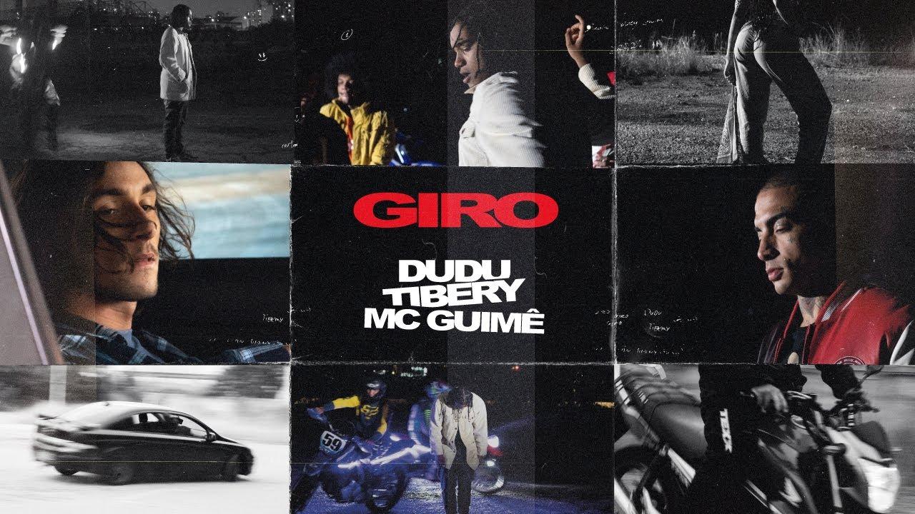 Dudu, MC Guimê e Tibery - Giro (Clipe Oficial)