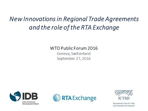 New Innovations in Regional Trade Agreements and the Role of the RTA Exchange