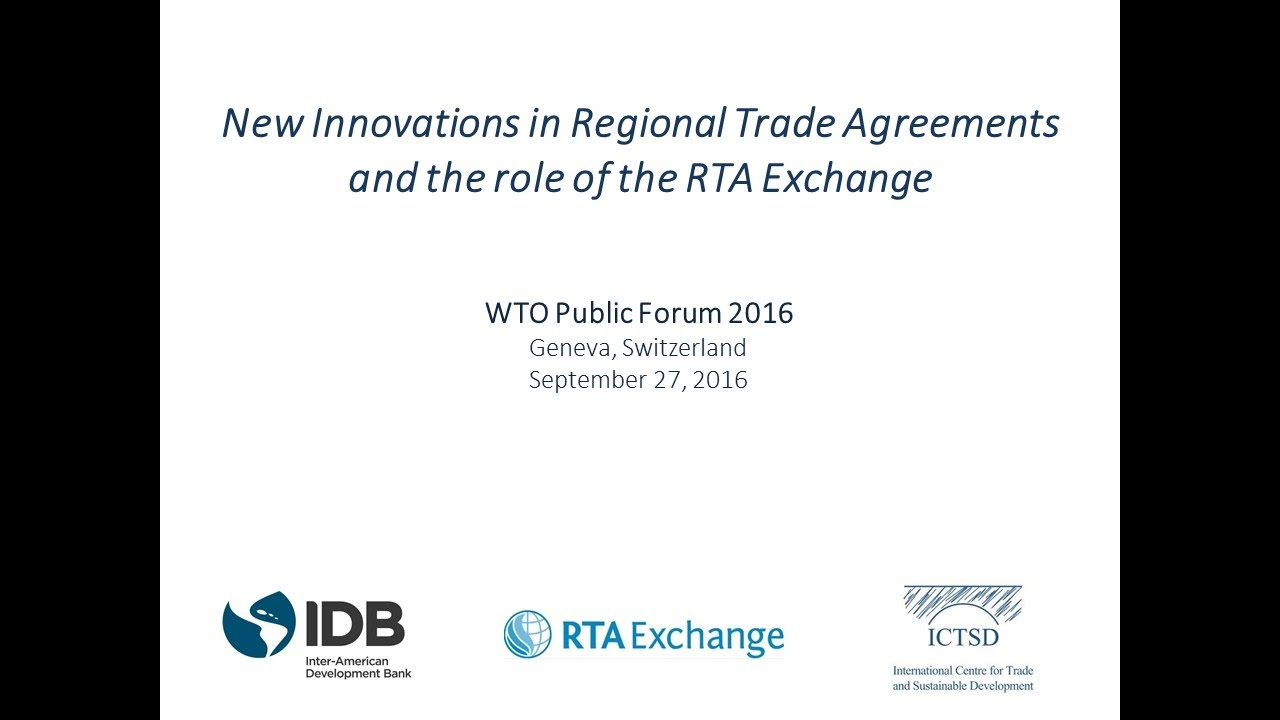 New Innovations In Regional Trade Agreements And The Role Of The Rta