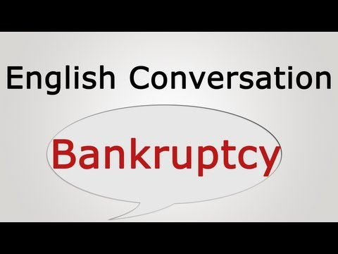 English conversation: Bankruptcy
