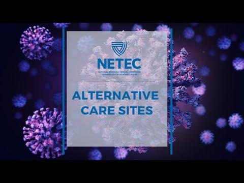 NETEC: Alternative Care Sites