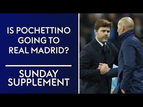 Is Mauricio Pochettino going to manage Real Madrid? | Sunday Supplement