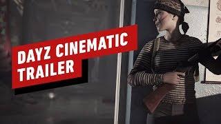 DayZ Cinematic Story Trailer