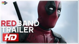 Deadpool | Red Band Trailer #2 HD | Mixfinity International