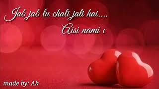 Ek Galti(shivai)    jab ankhien band hoti hai    sad song    WhatsApp status    ak   