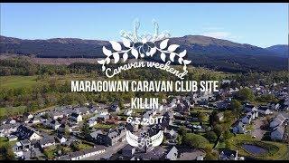 Killin, Caravan park Maragowan