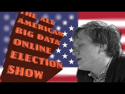 The All American Big Data Online Election Show (lsb#15)