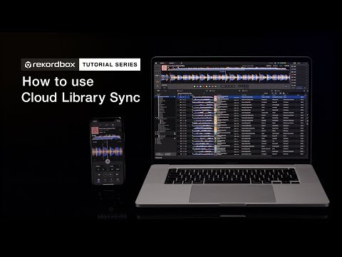 How to use Cloud library Sync | new rekordbox ver. 6.0 Tutorial Series