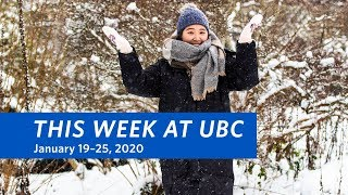 This Week at UBC - January 19–25, 2020
