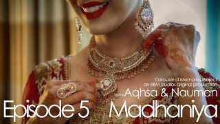 Madhaniya Cinematic Pakistani Wedding In Usa Episode 5