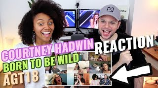 Courtney Hadwin - Born To Be Wild | MGN Appears On America's Got Talent 18! | REACTION